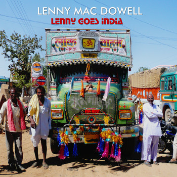 Lenny Mac Dowell - Lenny Goes India
