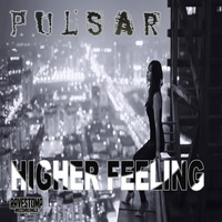 Pulsar - Higher Feeling