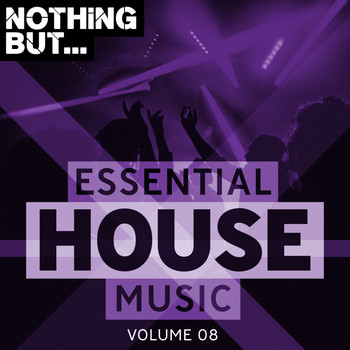 Various Artists - Nothing But... Essential House Music, Vol. 08