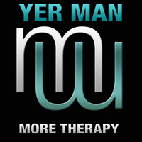 Yer Man - More therapy