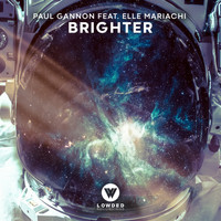 Paul Gannon - Brighter
