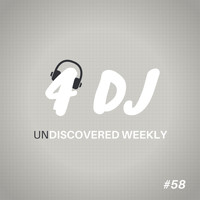 Various Artists / - 4 DJ: UnDiscovered Weekly #58