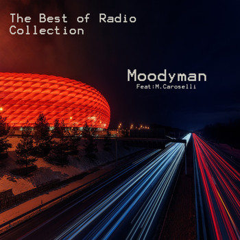 Moodyman - The Best of Radio Collection