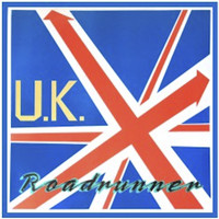 U.K. - Roadrunner (Expanded Edition) (Original Mike Mareen Master Tape Series)