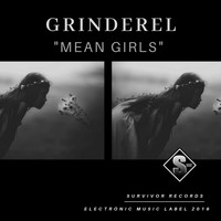 Grinderel - Mean Girls