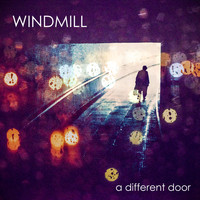 Windmill - A Different Door