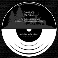 Gamelios - We Believe