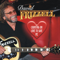 David Frizzell - Counting on Love to Save Me
