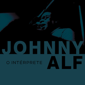 Johnny Alf - O Intérprete (ao Vivo)