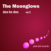 The Moonglows - Doo Be Doo, Vol. 2