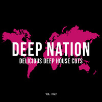 Club Sonique - Deep Nation: Delicious Deep House Cuts, Vol. Italy