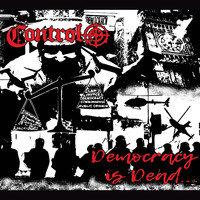 Control - Democracy Is Dead