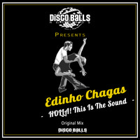 Edinho Chagas - Holla! This Is The Sound