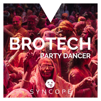 Brotech - Party Dancer