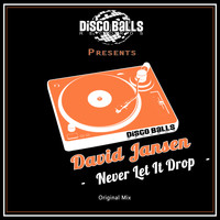 David Jansen - Never Let It Drop
