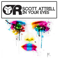 Scott Attrill - In Your Eyes