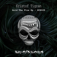 Kristof Tigran - Hold The Flow