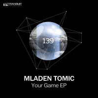 Mladen Tomic - Your Game EP