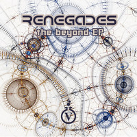 Renegades - The Beyond EP