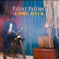 Patrick Ruffino - Come Back
