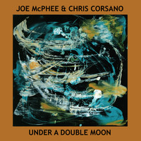 Joe McPhee - Under A Double Moon