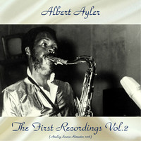 Albert Ayler - The First Recordings Vol.2 (Analog Source Remaster 2018)
