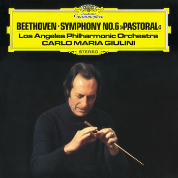 Los Angeles Philharmonic - Beethoven: Symphony No.6 in F, Op. 68
