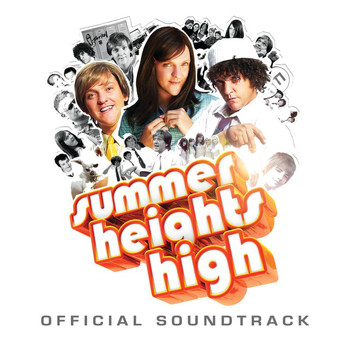 Chris Lilley - Summer Heights High (Official TV Series Soundtrack [Explicit])