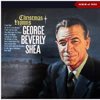 George Beverly Shea - Christmas Hymns (Album of 1959)