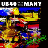 UB40 - For the Many (Dub)