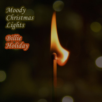 Billie Holiday - Moody Christmas Lights