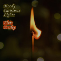 Elvis Presley - Moody Christmas Lights