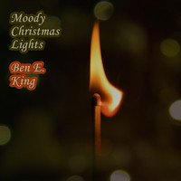 Ben E. King - Moody Christmas Lights