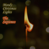 The Supremes - Moody Christmas Lights