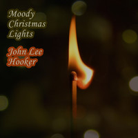 John Lee Hooker - Moody Christmas Lights