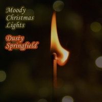 Dusty Springfield - Moody Christmas Lights