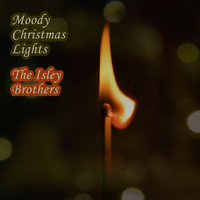 The Isley Brothers - Moody Christmas Lights