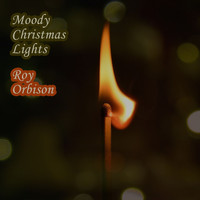 Roy Orbison - Moody Christmas Lights