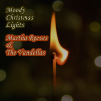 Martha Reeves & The Vandellas - Moody Christmas Lights