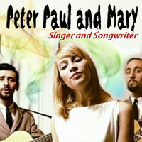 Peter, Paul and Mary - Rousing and Real, The Folk Singers Three