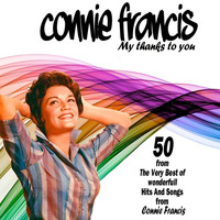 Connie Francis - My thanks to you 50 from The Very Best of wonderfull Hits And Songs from Connie Francis Connie Francis