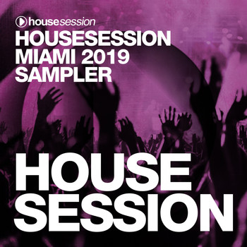 Various Artists - Housesession Miami 2019 Sampler