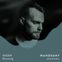 Ásgeir - Dreaming (Mahogany Sessions)