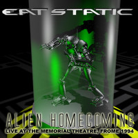 Eat Static - Alien Homecoming (Live in Frome 1994)