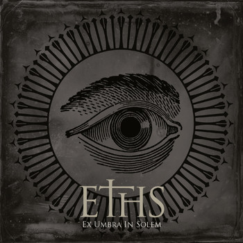 Eths - Ex Umbra in Solem