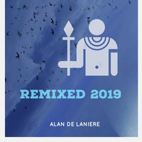 Alan de Laniere - Remixed 2019