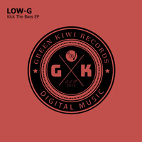 Low-G - Kick The Bass EP