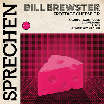 Bill Brewster - Frottage Cheese EP