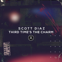 Scott Diaz - Third Time's The Charm