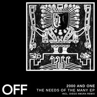 2000 And One - The Needs Of The Many